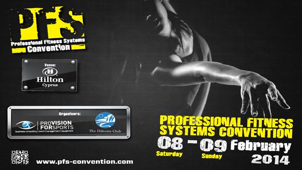 Professional Fitness Systems Convention: Για τους επαγγελματίες και τους λάτρεις του Fitness!